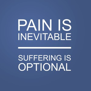 Pain-Is-Inevitable-Suffering-Is-Optional